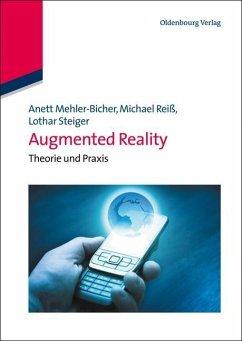 Augmented Reality (eBook, PDF) - Mehler-Bicher, Anett; Reiß, Michael; Steiger, Lothar