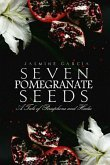 Seven Pomegranate Seeds (eBook, ePUB)