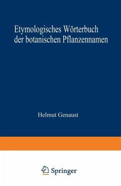Etymologisches Worterbuch der botanischen Pflanzennamen (eBook, PDF) - GENAUST