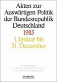 Akten zur Auswärtigen Politik der Bundesrepublik Deutschland 1985 (eBook, ePUB)