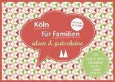 Köln für Familien - ideen & gutscheine