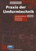 Praxis der Umformtechnik (eBook, PDF)