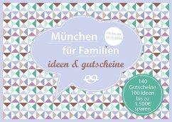 München für Familien - ideen & gutscheine - Eickholz, Sonja