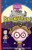 La leyenda de Bookstruo: Una historia sobre la creatividad y el amor a los libros