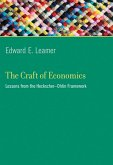 The Craft of Economics (eBook, ePUB)