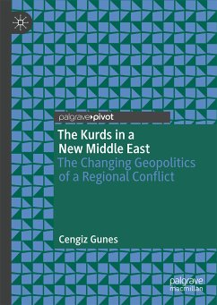 The Kurds in a New Middle East (eBook, PDF) - Gunes, Cengiz