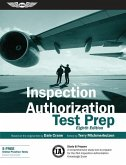 Inspection Authorization Test Prep: Study & Prepare: A Comprehensive Study Tool to Prepare for the FAA Inspection Authorization Knowledge Exam