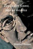 Zen in der Kunst heil zu werden (eBook, ePUB)
