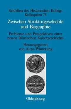 Zwischen Strukturgeschichte und Biographie (eBook, PDF)