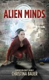 Alien Minds: Book 1 of the Dimension Drift Series