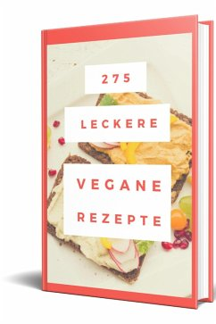 275 Vegane Retzepte (eBook, ePUB) - Küttner-Kühn, Rüdiger