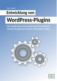 Entwicklung von WordPress-Plugins (eBook, ePUB)