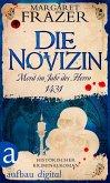 Die Novizin. Mord im Jahr des Herrn 1431 (eBook, ePUB)