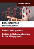 Projekterfolg - Die Grundlagen (eBook, ePUB)