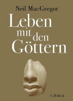 Leben mit den Göttern (eBook, ePUB) - MacGregor, Neil