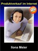 Produktverkauf im Internet (eBook, ePUB)