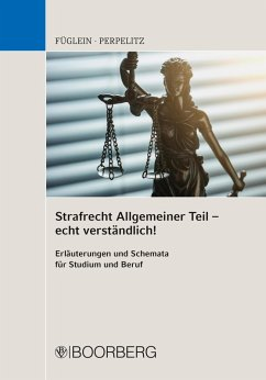 Strafrecht Allgemeiner Teil - echt verständlich! (eBook, ePUB) - Füglein, Frank; Perpelitz, Sabrina