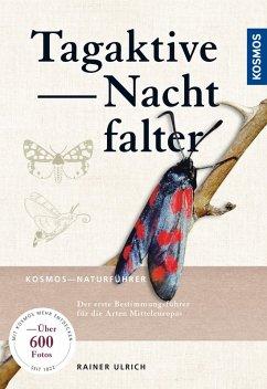 Tagaktive Nachtfalter (eBook, PDF) - Ulrich, Rainer