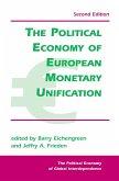 The Political Economy Of European Monetary Unification (eBook, ePUB)
