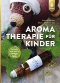 Aromatherapie für Kinder (eBook, PDF)
