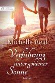 Verführung unter goldener Sonne (eBook, ePUB)