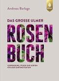Das große Ulmer Rosenbuch (eBook, PDF)
