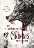 Das Vermächtnis der Grimms (eBook, ePUB)