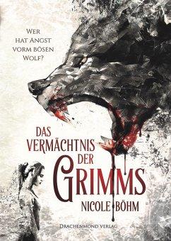 Wer hat Angst vorm bösen Wolf? / Das Vermächtnis der Grimms Bd.1 (eBook, ePUB) - Böhm, Nicole