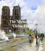 The Memoirs of Victor Hugo (eBook, ePUB)