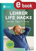 Lehrer Life Hacks Sekundarstufe (eBook, PDF)