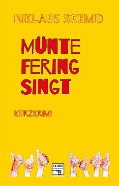 Müntefering singt (eBook, ePUB) - Schmid, Niklaus