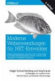 Moderne Webanwendungen für .NET-Entwickler: Server-Anwendungen, Web APIs, SPAs & HTML-Cross-Platform-Anwendungen mit ASP.NET, ASP.NET Core, JavaScript, TypeScript & Angular (eBook, PDF)