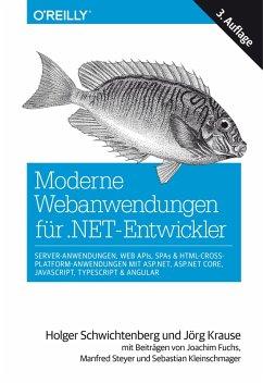 Moderne Webanwendungen für .NET-Entwickler (eBook, ePUB) - Schwichtenberg, Holger; Krause, Jörg
