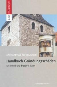 Handbuch Gründungsschäden (eBook, PDF) - Nodoushani, Mohammad