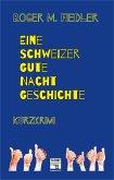 Eine Schweizer Gute-Nacht-Geschichte (eBook, ePUB)