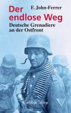 Der endlose Weg - Deutsche Grenadiere an der Ostfront (eBook, ePUB)