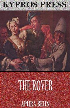The Rover (eBook, ePUB) - Behn, Aphra