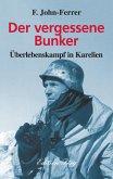 Der vergessene Bunker (eBook, ePUB)