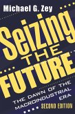 Seizing the Future (eBook, PDF)