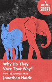 Why Do They Vote That Way? (eBook, ePUB)