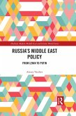 Russia's Middle East Policy (eBook, ePUB)