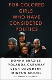 For Colored Girls Who Have Considered Politics (eBook, ePUB)