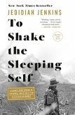 To Shake the Sleeping Self (eBook, ePUB)