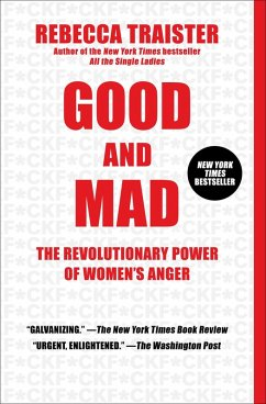 Good and Mad (eBook, ePUB) - Traister, Rebecca
