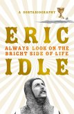Always Look on the Bright Side of Life (eBook, ePUB)
