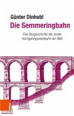 Die Semmeringbahn (eBook, PDF)