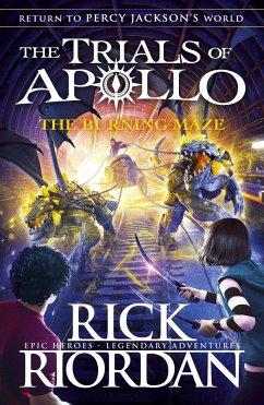 The Trials of Apollo 03. The Burning Maze - Riordan, Rick