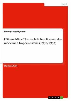 USA und die völkerrechtlichen Formen des modernen Imperialismus (1932/1933)