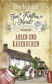 Arsen und Käsekuchen / Tee? Kaffee? Mord! Bd.7 (eBook, ePUB)