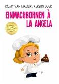Einmachbohnen à la Angela (eBook, ePUB)